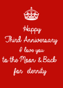 Happy Third Anniversary  I love you  to the Moon & Back for  eternity  - Personalised Poster A4 size