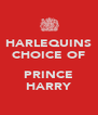 HARLEQUINS CHOICE OF  PRINCE HARRY - Personalised Poster A4 size