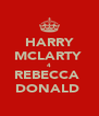 HARRY MCLARTY  4 REBECCA  DONALD  - Personalised Poster A4 size