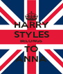 HARRY STYLES BELONGS TO ANNA - Personalised Poster A4 size