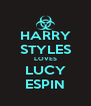 HARRY STYLES LOVES LUCY ESPIN - Personalised Poster A4 size