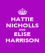 HATTIE NICHOLLS AND ELISE HARRISON - Personalised Poster A4 size