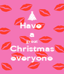 Have  a great Christmas everyone - Personalised Poster A4 size