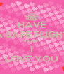 HAVE A SAFE FLIGHT HONEY I LOVE YOU - Personalised Poster A4 size