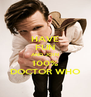 HAVE FUN AND JOIN 100% DOCTOR WHO - Personalised Poster A4 size