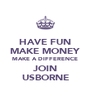 HAVE FUN MAKE MONEY MAKE A DIFFERENCE JOIN USBORNE - Personalised Poster A4 size