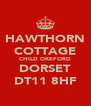 HAWTHORN COTTAGE CHILD OKEFORD DORSET DT11 8HF - Personalised Poster A4 size