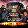 hay folks be cool and  keep watching  doctor who - Personalised Poster A4 size