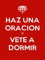 HAZ UNA ORACION Y VETE A DORMIR - Personalised Poster A4 size