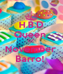 H.B.D Queen  Of  November  Barro!  - Personalised Poster A4 size