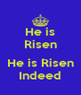He is Risen  He is Risen Indeed - Personalised Poster A4 size