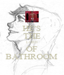 HE'S THE LORD OF BATHROOM - Personalised Poster A4 size