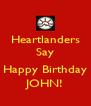 Heartlanders Say  Happy Birthday JOHN! - Personalised Poster A4 size