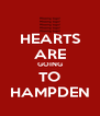 HEARTS ARE GOING TO HAMPDEN - Personalised Poster A4 size