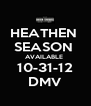 HEATHEN  SEASON  AVAILABLE  10-31-12 DMV - Personalised Poster A4 size