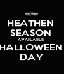 HEATHEN  SEASON  AVAILABLE  HALLOWEEN  DAY - Personalised Poster A4 size