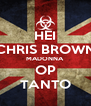 HEI CHRIS BROWN MADONNA OP TANTO - Personalised Poster A4 size