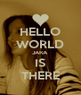 HELLO WORLD JARA IS THERE - Personalised Poster A4 size