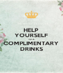 HELP YOURSELF TO A COMPLIMENTARY DRINKS - Personalised Poster A4 size