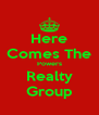 Here Comes The Powers Realty Group - Personalised Poster A4 size