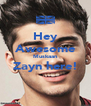Hey Awesome Muskaan Zayn here!  - Personalised Poster A4 size