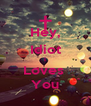 Hey, Idiot I Loves  You - Personalised Poster A4 size