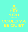 HEY YOU SHEEP COULD YA BE QUIET - Personalised Poster A4 size
