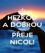 HEZKOU A DOBROU NOC PŘEJE NICOL! - Personalised Poster A4 size