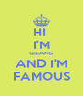HI  I'M GILANG AND I'M FAMOUS - Personalised Poster A4 size