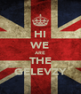 HI WE ARE THE GELEVZY - Personalised Poster A4 size