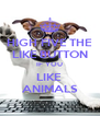 HIGH FIVE THE LIKE BUTTON IF YOU LIKE  ANIMALS - Personalised Poster A4 size