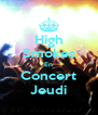 High Smokes En Concert Jeudi - Personalised Poster A4 size