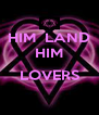 HIM  LAND  HIM   LOVERS  - Personalised Poster A4 size