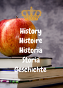 History Histoire Historia Storia Geschichte - Personalised Poster A4 size
