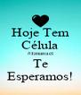 Hoje Tem Célula #Emanuel Te Esperamos! - Personalised Poster A4 size