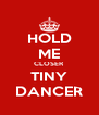 HOLD ME CLOSER TINY DANCER - Personalised Poster A4 size