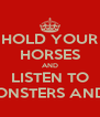 HOLD YOUR HORSES AND LISTEN TO OF MONSTERS AND MEN - Personalised Poster A4 size