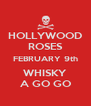 HOLLYWOOD ROSES FEBRUARY 9th WHISKY A GO GO - Personalised Poster A4 size