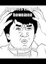 Hombres en falda hawaiana Se tienen que ir por la sombrita - Personalised Poster A4 size