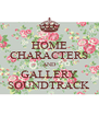 HOME CHARACTERS AND GALLERY SOUNDTRACK - Personalised Poster A4 size