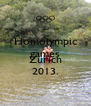 Homolympic games  Zurich 2013. - Personalised Poster A4 size