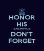 HONOR HIS SACRIFICE DON'T FORGET - Personalised Poster A4 size