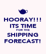 HOORAY!!! ITS TIME FOR THE SHIPPING FORECAST! - Personalised Poster A4 size