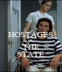 HOSTAGES OF THE STATE - Personalised Poster A4 size