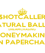 $HOTCALLER NATURAL BALLER DREAMCHASING  MONEYMAKING BORN PAPERCHASING - Personalised Poster A4 size