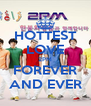 HOTTEST LOVE 2PM FOREVER AND EVER - Personalised Poster A4 size