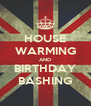 HOUSE WARMING AND BIRTHDAY BASHING - Personalised Poster A4 size
