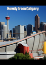 Howdy from Calgary  - Personalised Poster A4 size