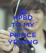 HPBD TO MY CLOUD PRINCE YESUNG - Personalised Poster A4 size