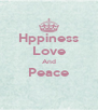 Hppiness Love And Peace  - Personalised Poster A4 size